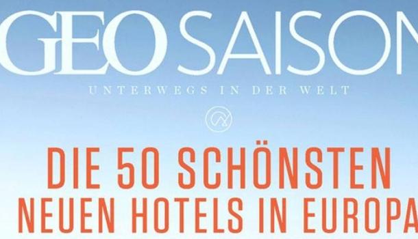 GEO SAISON zeigt die 50 schönsten neuen Hotels in Deutschland und Europa